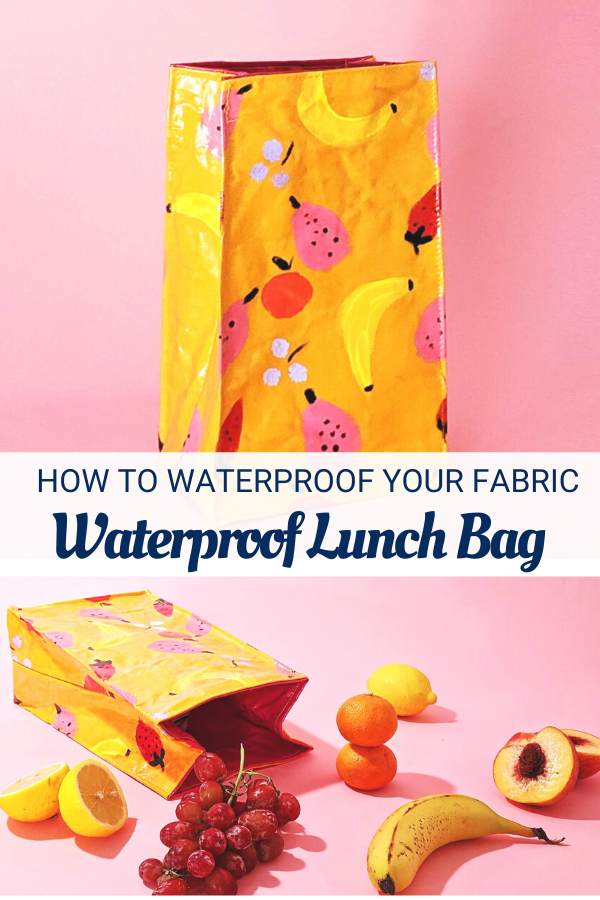 How to waterproof fabric and sew a lunch bag