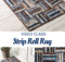 Strip Roll Rug Sewing Pattern and Video Class - pre-cut and beginner friendly