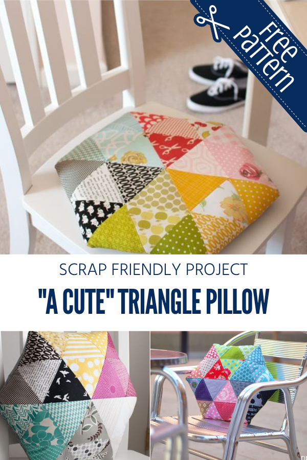 A Cute Triangle Free Sewing Pattern and Tutorial. Great for Scraps.