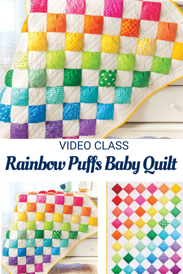 Rainbow Puffs Baby Quilt pattern and video sewing class