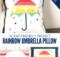 Easy Applique Rainbow Umbrella Pillow