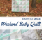 Free Weekend Baby Quilt Sewing Pattern