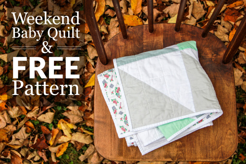 Weekend Baby Quilt Free Sewing Pattern.