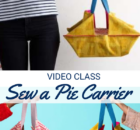 Sew a Pie Carrier Video Class