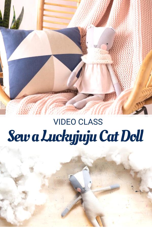Sew a Luckyjuju Cat Doll Video Class