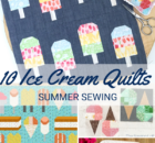 10 Ice Cream Quilts to sew for summer