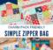 Simple Zipper Bag Free Sewing Tutorial