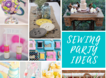 Sewing Party Ideas and Inspiration