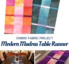 Modern Madras Table Runner for Ombre Fabrics