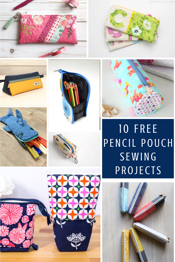 10 Free Pencil Pouch Sewing Patterns for Back To School