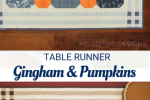 Free Gingham & Pumpkins Table Runner Pattern