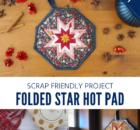 Folded Star Hot Pad Free Sewing Pattern