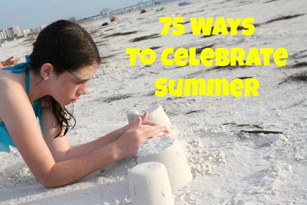 75 Summer Activities