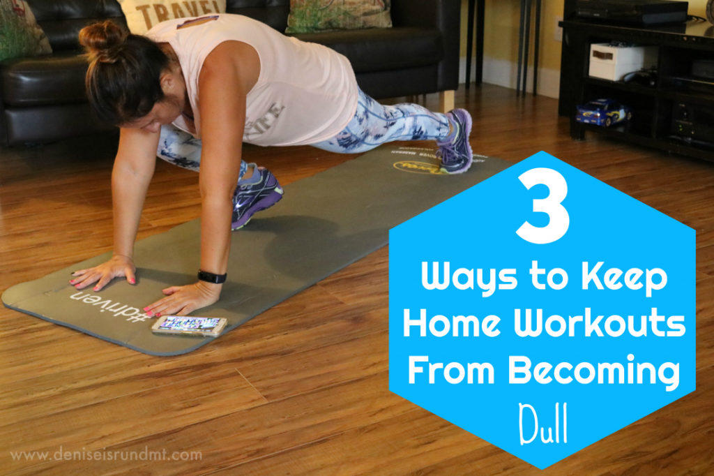 3 Ways To Keep Home Workouts From Becoming Dull - Run DMT
