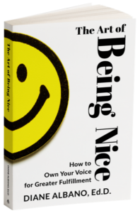 The Art of Being Nice Book by Diane Albano, Ed.D. Life Coach