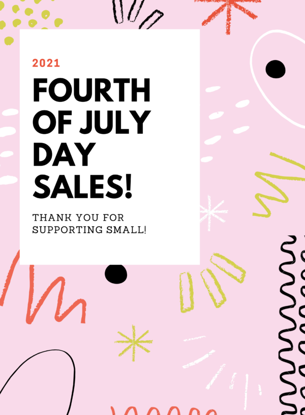 Fourth of July Day Sales!