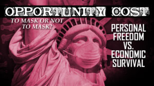 Masks & Social Distancing   The Real Economic Opportunity Cost