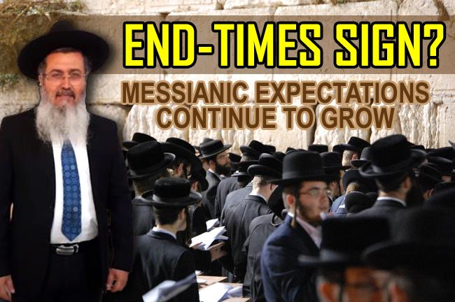 Jewish Anticipation Grows—Rabbi Asor Says Coming of Messiah at Hand?
