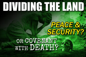 Abraham Accord—What Is God's Perspective on Peace & Security