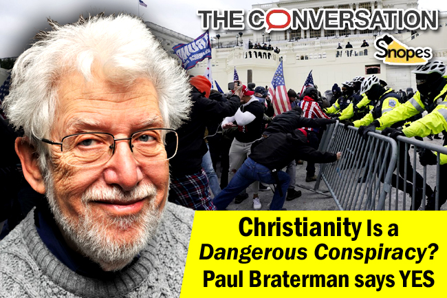 Braterman Asserts Christianity is a Dangerous Conspiracy—Sign of Things to Come?
