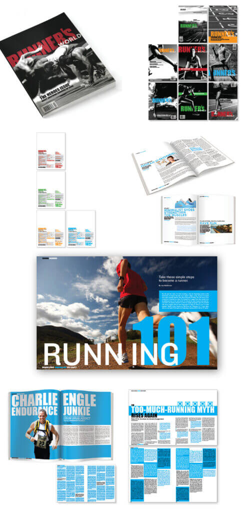 Runner's World magazine | editorial design; cover, TOC, and interior spreads | Nicolette Cantillo. This magazine is well-known for making running fun and friendly. However, in order to steer away from it's commercial aspects, this redesign focuses on adding the grit that all runners need. Theme color alternates monthly.