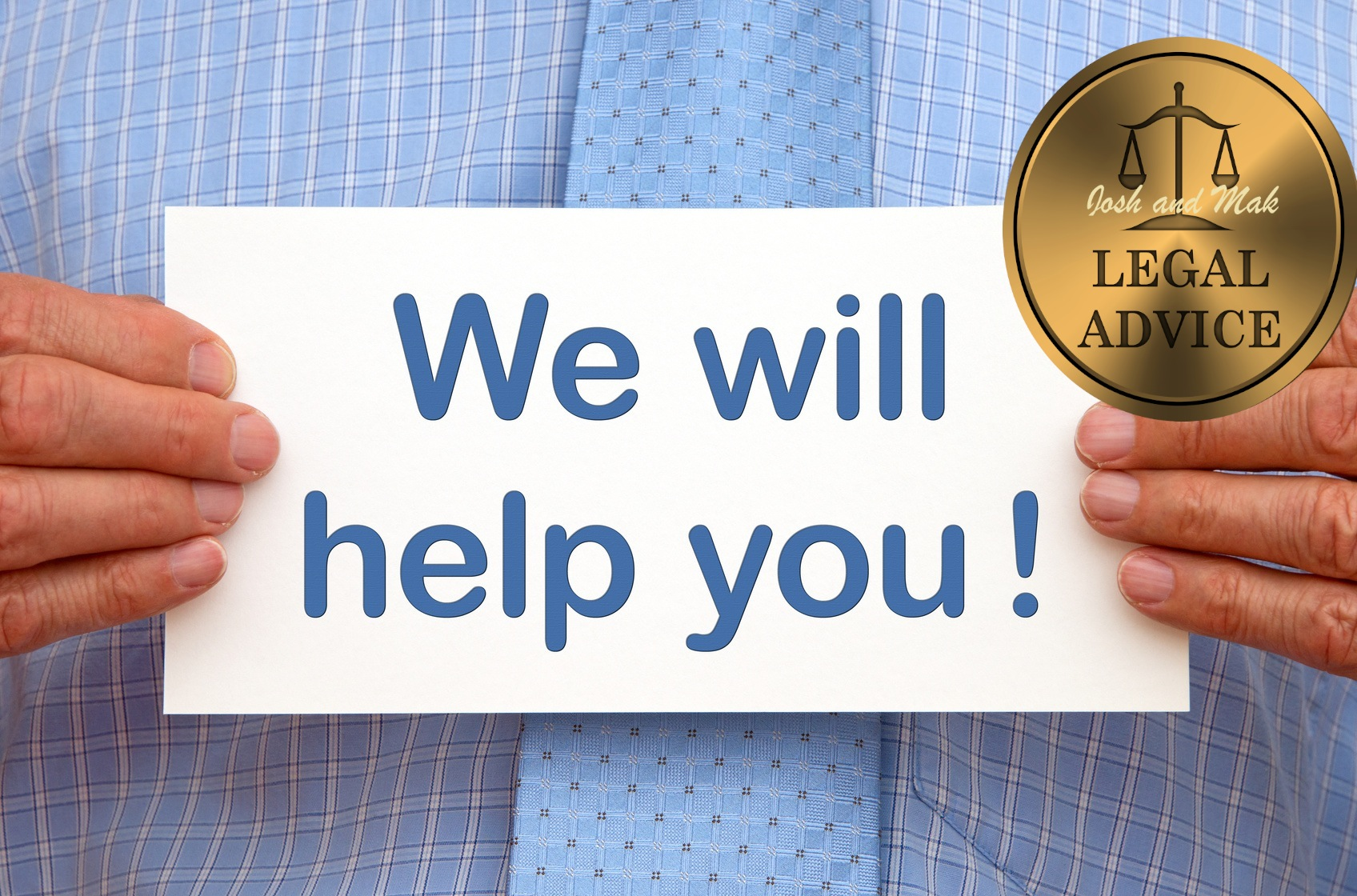 We will help you !
