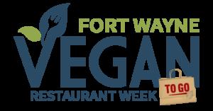 Fort Wayne Vegan Restaurant Week To Go