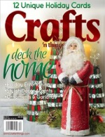 Designer Heather Valentine of The Sewing Loft is a featured artist in Crafts n Things Holiday 2013 issue.