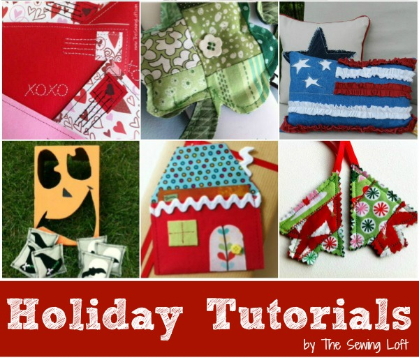 Round up of easy to make holiday projects by The Sewing Loft