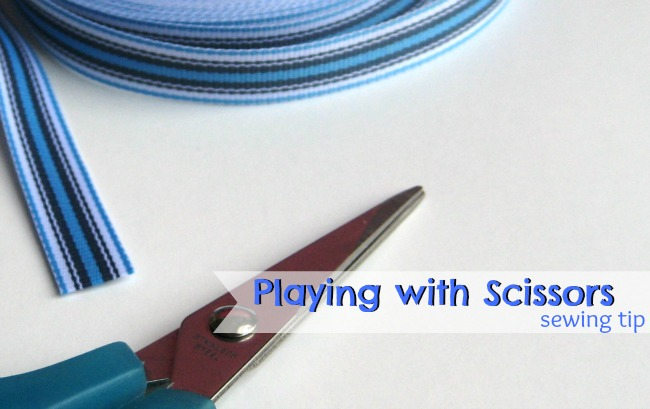 Playing with Scissors | The Sewing Loft