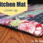 Kitchen Mat Cover Up DIY. The Sewing Loft
