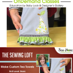 Learn how to create beautiful gathers and ruffles while making this custom tea towel in my free video class with Sew at Home. The Sewing Loft