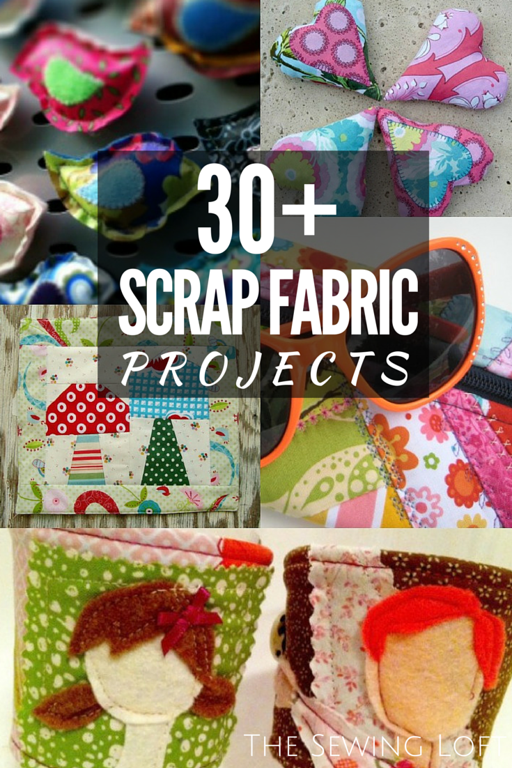 Bust through your smaller bits of fabric scraps with these easy to make projects from The Sewing Loft.