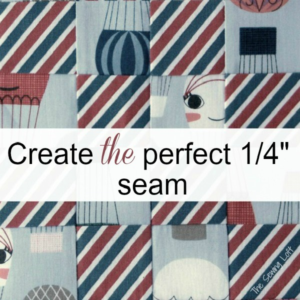 """Learn how to create the perfect 1/4"""" seam every time with this easy sewing tip from The Sewing Loft"""