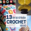 One look at these inspiring crochet ideas and you'll be hooked! This handy hobby is gaining popularity in the crafting world.