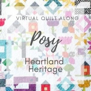 The Posy block from Heartland Heritage is so easy to make and the perfect for using up your fabric scraps. Learn easy tips to ensure sewing success.