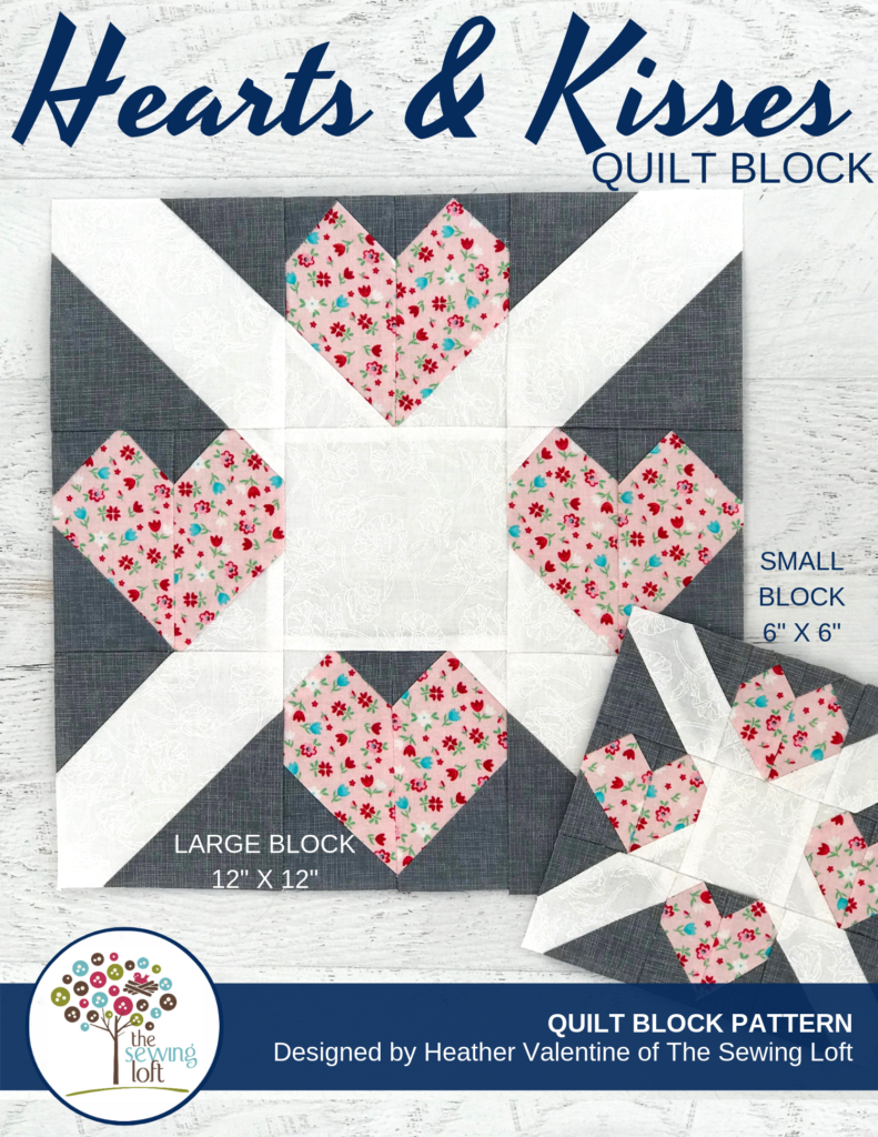 Hearts & Kisses Quilt Block | Blocks 2 Quilt series by The Sewing Loft