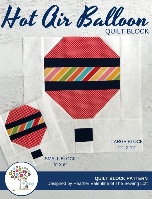 Hot Air Balloon Quilt Block | The Sewing Loft Blocks 2 Quilt Series