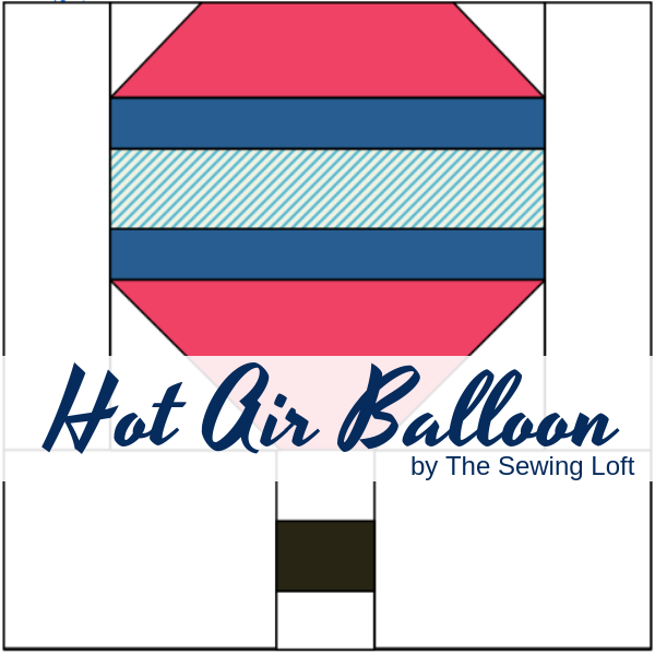 Download the hot air balloon quilt block and add it to your library. It is easy to make and perfect for the beginner.