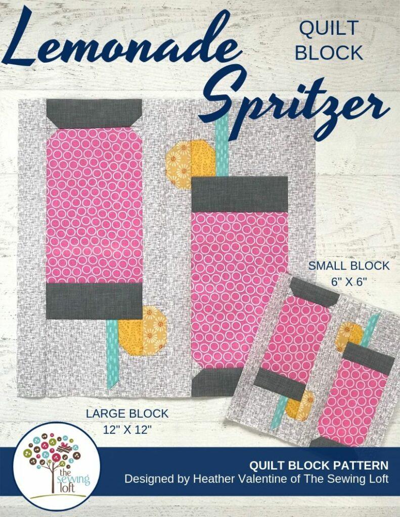 Lemonade Spritzer Quilt Block Pattern | The Sewing Loft