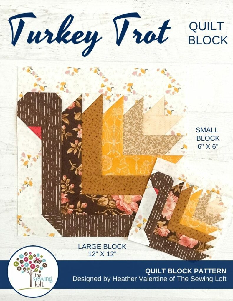 Turkey Trot Quilt available in 2 sizes by The Sewing Loft