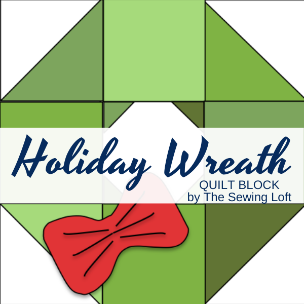 Holiday Wreath Quilt Block   The Sewing Loft