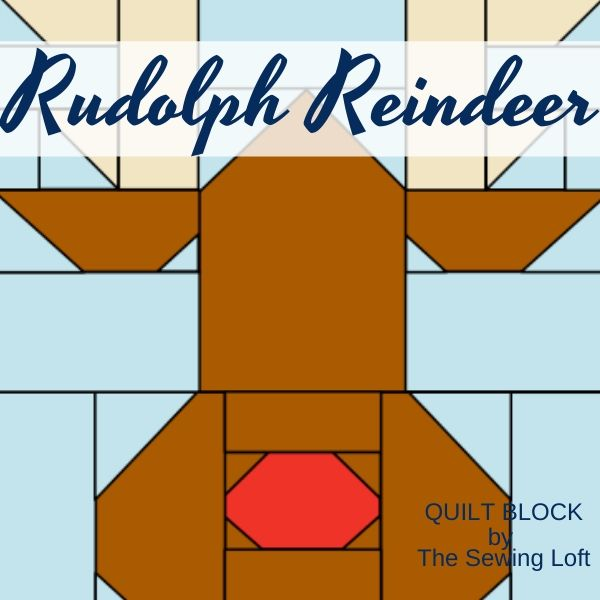 Rudolph the Reindeer Quilt Block Pattern   The Sewing Loft