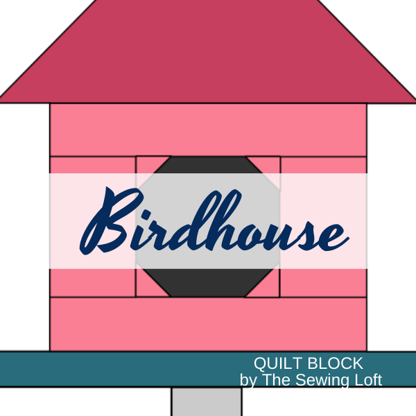 Turn your scraps into something fun with this colorful, easy to make Birdhouse quilt block. from The Sewing Loft. Easy to make and available in 2 sizes.