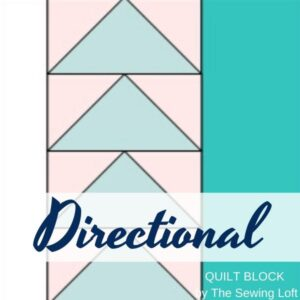 Practice flying geese with this pattern by The Sewing Loft. Directional Quilt Block is easy to make, available in 2 sizes, and requires no special tools.