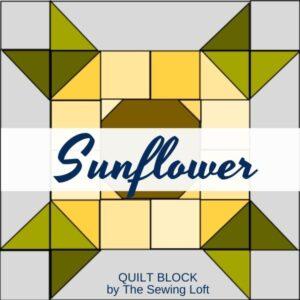 Sunflower Quilt Block Pattern | The Sewing Loft