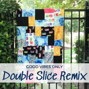 This Double Slice Remix design is perfect for when you are short on time. Slice through the fabric and stitch it up in an afternoon.
