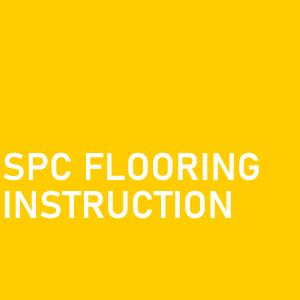 SPC Flooring instruction