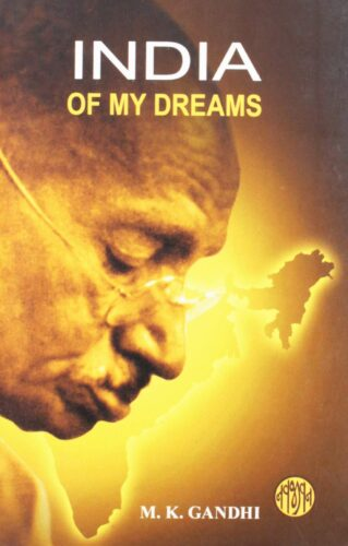 Image of the Book written by Mahatma Gandhiji - India of my Dreams