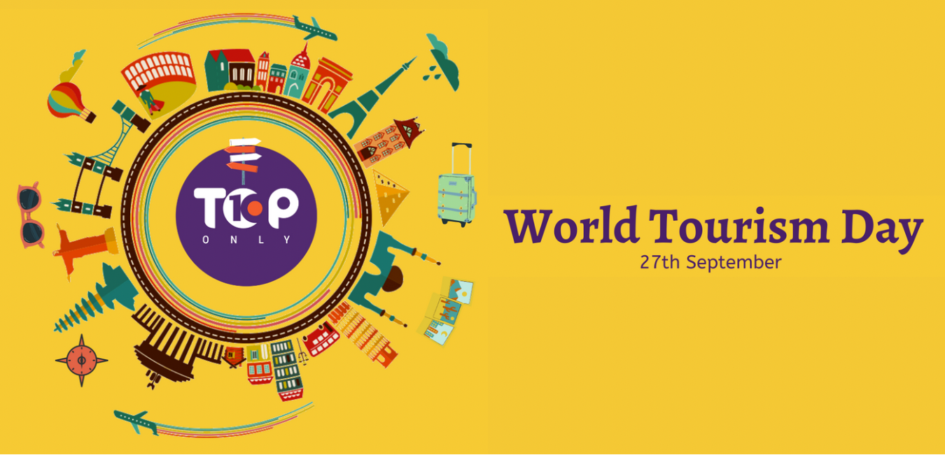 Top 10 World Tourism Day Facts
